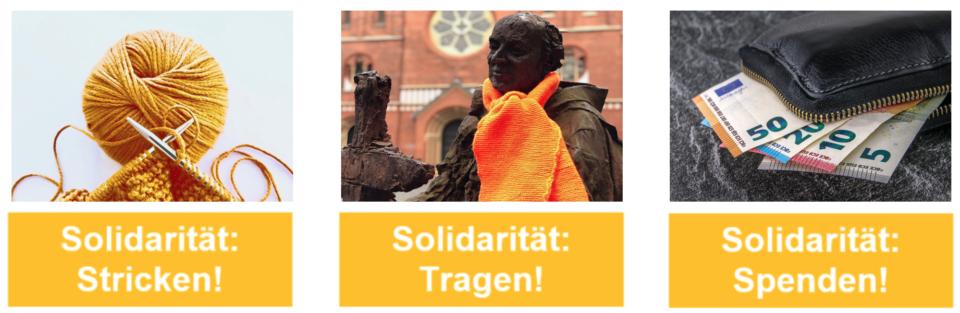 Drei Fotos. Orangefarbene Wolle, Denkmal mit orangefarbenem Schal und Geldscheine. Bildunterschrift: Solidarität Stricken, Tragen, Spenden.